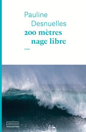 200 mètres nage libre Pauline Desnuelles.jpg